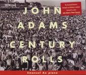 Century Rolls / Lollapalooza / Slonimsky's Earbox by John Adams