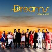 Dreams : 1 rêve 2 vies (Bande originale de la série télévisée) by Various Artists
