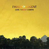 Live / Ghost Lights by Phosphorescent
