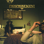 Muchacho De Lujo (Deluxe Edition) by Phosphorescent