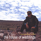 The House Of Weddings by Cassandra Tribe