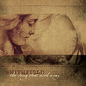 The Song that Died Away by Smithfield