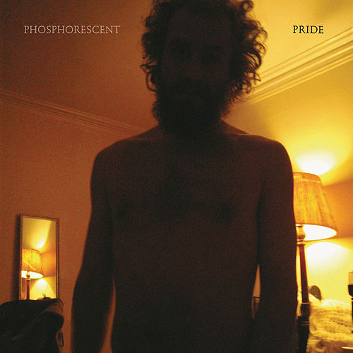 Pride by Phosphorescent