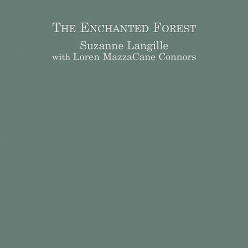 Enchanted Forest by Suzanne Langille
