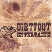Entertain Me by Dirtfoot