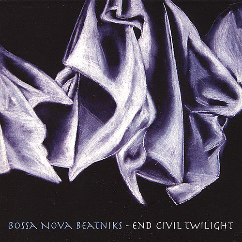 End Civil Twilight by Bossa Nova Beatniks