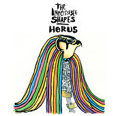 Horus by The Impossible Shapes