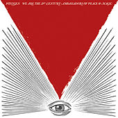 We Are the 21st Century Ambassadors of Peace & Magic de Foxygen