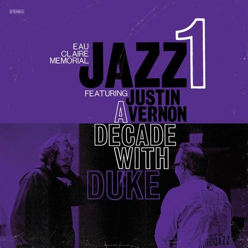 A Decade With Duke by Eau Claire Memorial Jazz I