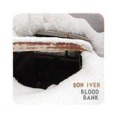 Blood Bank von Bon Iver