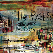 Creatures of the Earth by The Pages