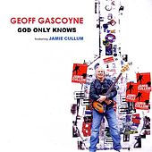 God Only Knows de Geoff Gascoyne