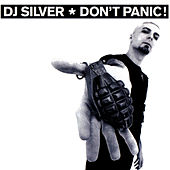 Don't Panic by DJ Silver