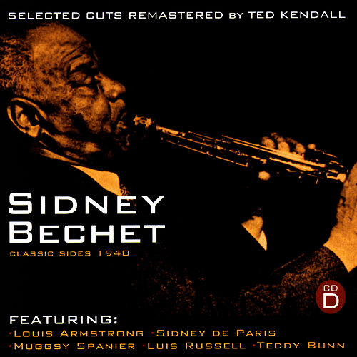 Classic Sides 1940 (CD D) by Sidney Bechet