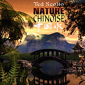Nature Chinoise by Ted Scotto