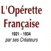 L'Opérette Française par ses créateurs (1921-1934) de Various Artists