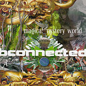 Magical Mystery World by B Connected