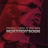 Repetition Bowie - Mindfinger's Tribute To David Bowie by Various Artists