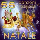 55 canzoni tradizionali di Natale (Amore e gioia nei classici canti natalizi) by Various Artists