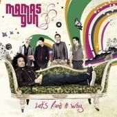 Let`s Find a Way (Radio Edit) by Mamas Gun