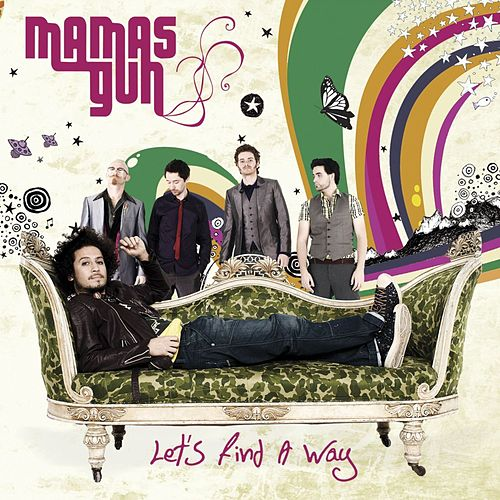 Let`s Find a Way (Radio Edit) by Mamas Gun