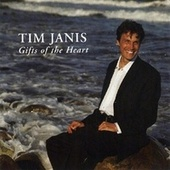 Gifts Of The Heart de Tim Janis