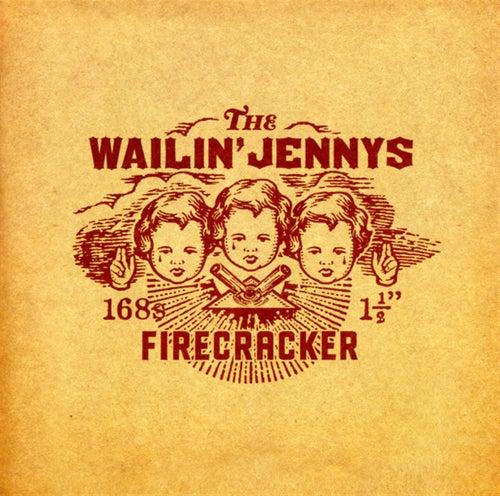 Firecracker by The Wailin' Jennys