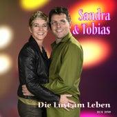 Die Lust am Leben by Sandra