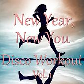 New Year, New You - Disco Workout Vol. 1 de Various Artists