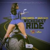 Wickedest Ride - Single by VYBZ Kartel