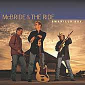 Amarillo Sky by McBride & The Ride