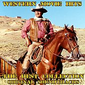 Western Movie Hits: The Best Collection (Original Soundtracks) von Various Artists
