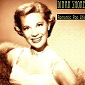 Romantic Pop Life de Dinah Shore