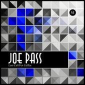 Last Call for Coffee van Joe Pass
