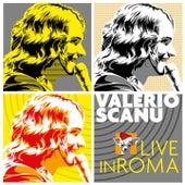 Valerio Scanu Live in Roma de Valerio Scanu
