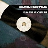 Immortal Masterpieces by Buck Owens