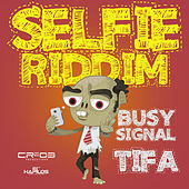Selfie Riddim - EP de Various Artists