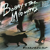 Where the Beat Meets the Street by Bobby & The Midnites