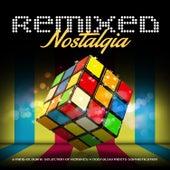 Remixed Nostalgia de Various Artists