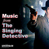The Singing Detective (Music from the Original TV Serie) by Various Artists