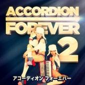 アコーディオン フォーエバー Vol. 2 : アコーディオンファンのための100タイトル de Various Artists