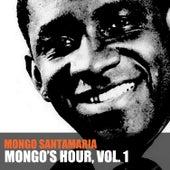 Mongo's Hour, Vol. 1 de Mongo Santamaria