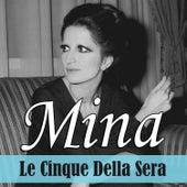 Le cinque della sera von Mina