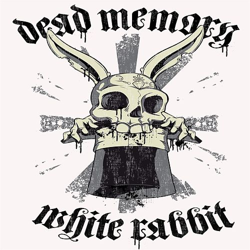 White Rabbit von Dead Memory