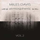 atmospheric Vol. 2 by Miles Davis