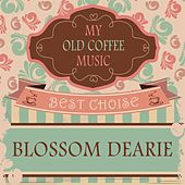 My Old Coffee Music by Blossom Dearie