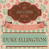 My Old Coffee Music de Duke Ellington