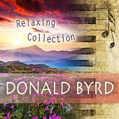 Relaxing Collection by Donald Byrd