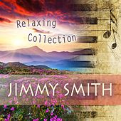Relaxing Collection von Jimmy Smith