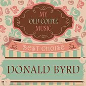 My Old Coffee Music by Donald Byrd